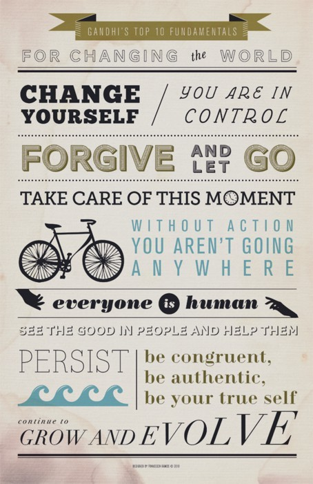 Day 66(2): now some tips from gandhi – for changing THE world, but more importantly YOUR world.