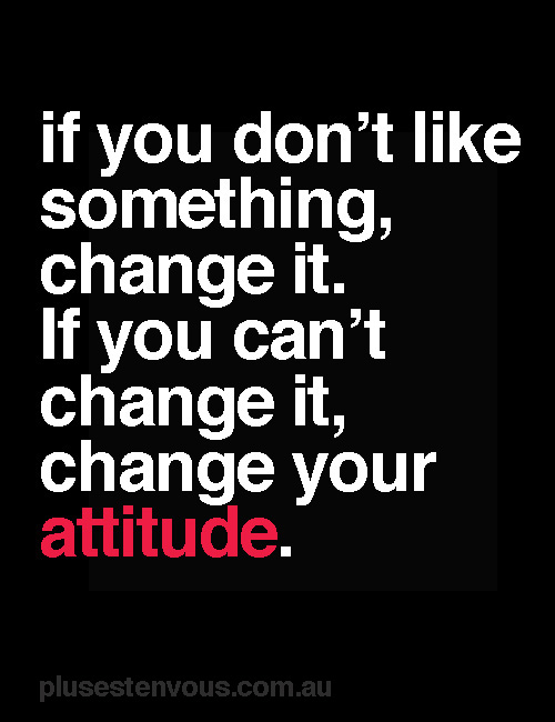 Day 75(2): attitude is everything.