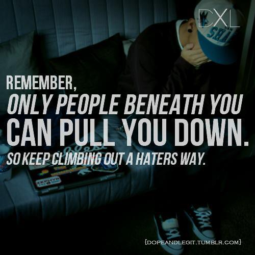 Day 115: haters gon' hate. but you don't have to listen to them.